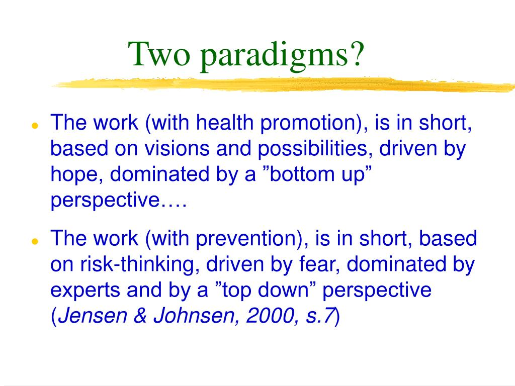 Two paradigms?