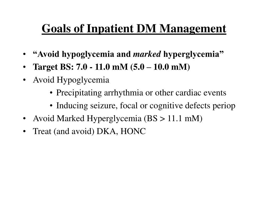 Goals of Inpatient DM Management