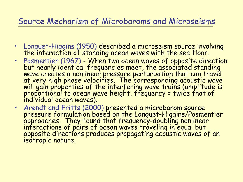 Source Mechanism of Microbaroms and Microseisms