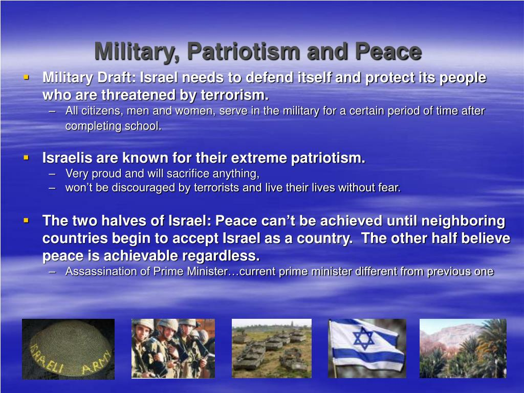 Military, Patriotism and Peace