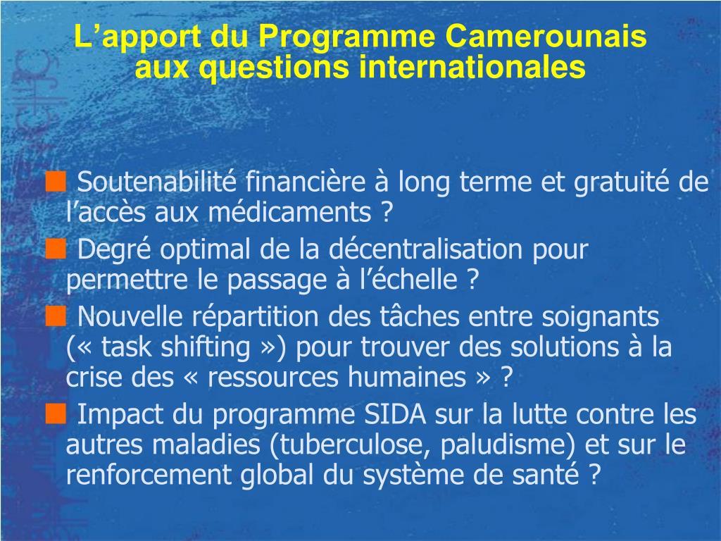 L'apport du Programme Camerounais aux questions internationales