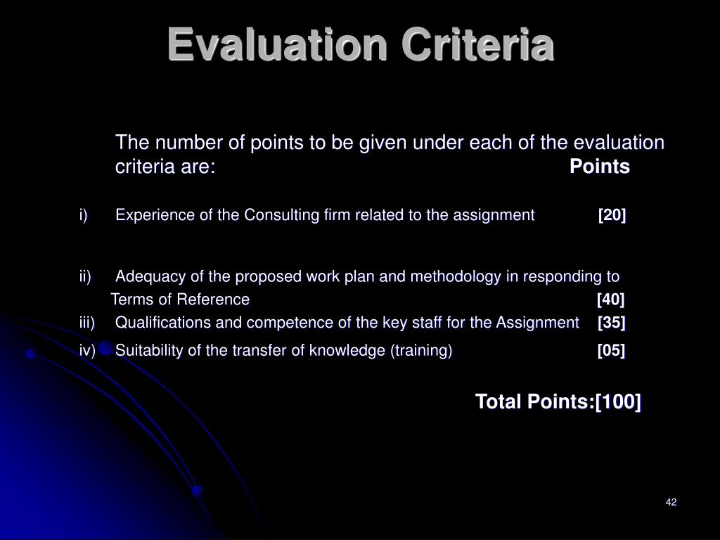 The number of points to be given under each of the evaluation criteria are: