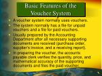 basic features of the voucher system