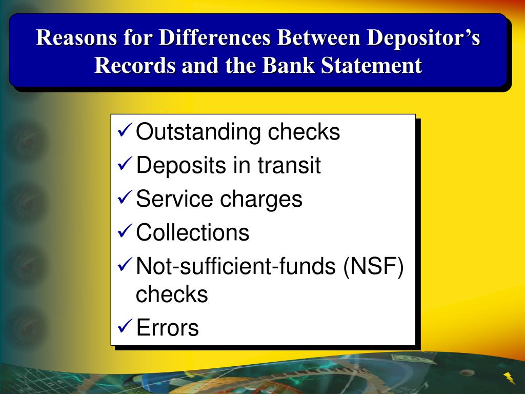 Reasons for Differences Between Depositor's Records and the Bank Statement