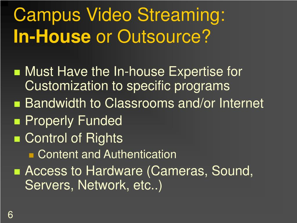 Campus Video Streaming: