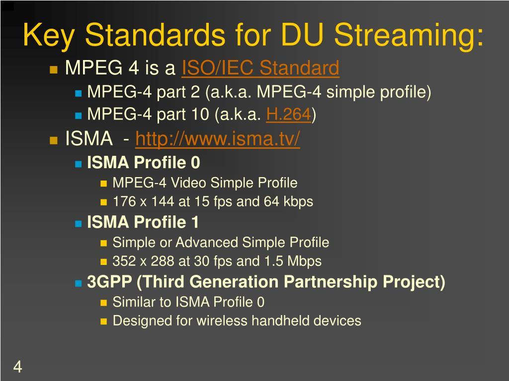 Key Standards for DU Streaming: