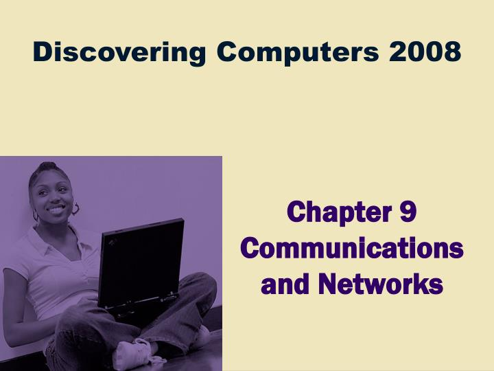 Chapter 9 communications and networks l.jpg