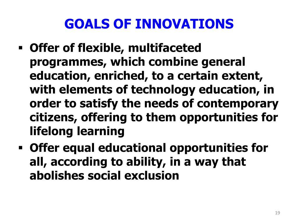GOALS OF INNOVATIONS