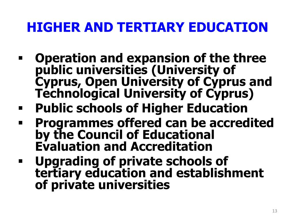 HIGHER AND TERTIARY EDUCATION