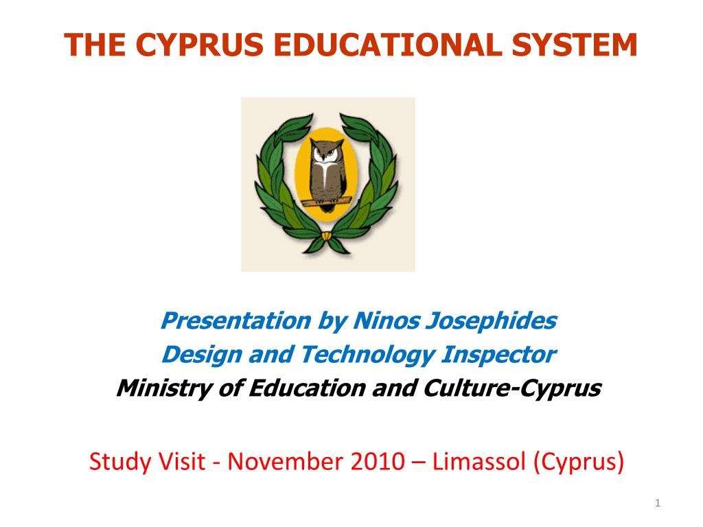 THE CYPRUS EDUCATIONAL SYSTEM