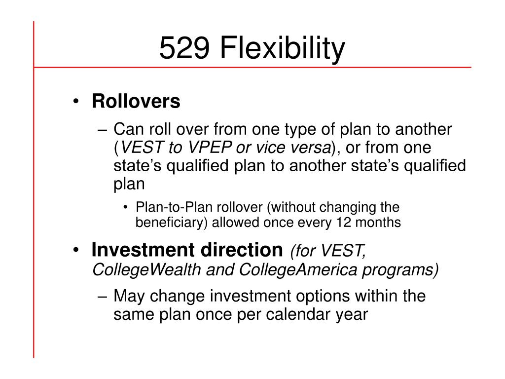 529 Flexibility