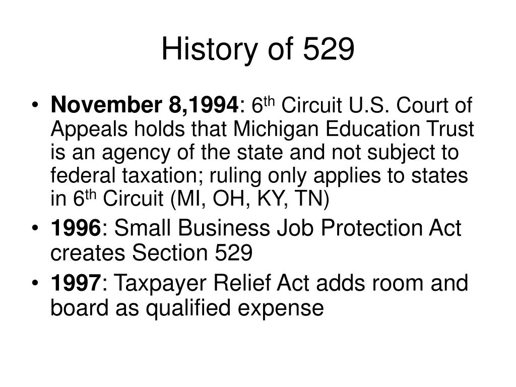 History of 529