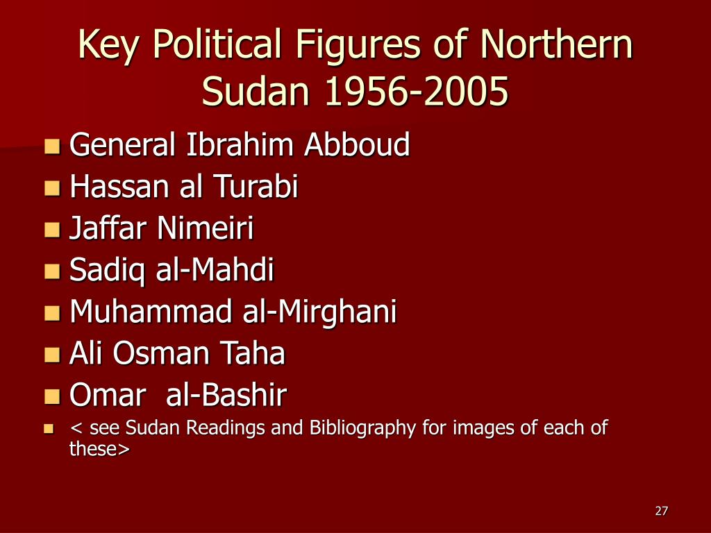 Key Political Figures of Northern Sudan 1956-2005