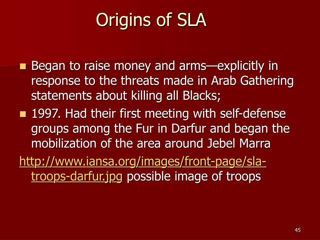 Origins of SLA