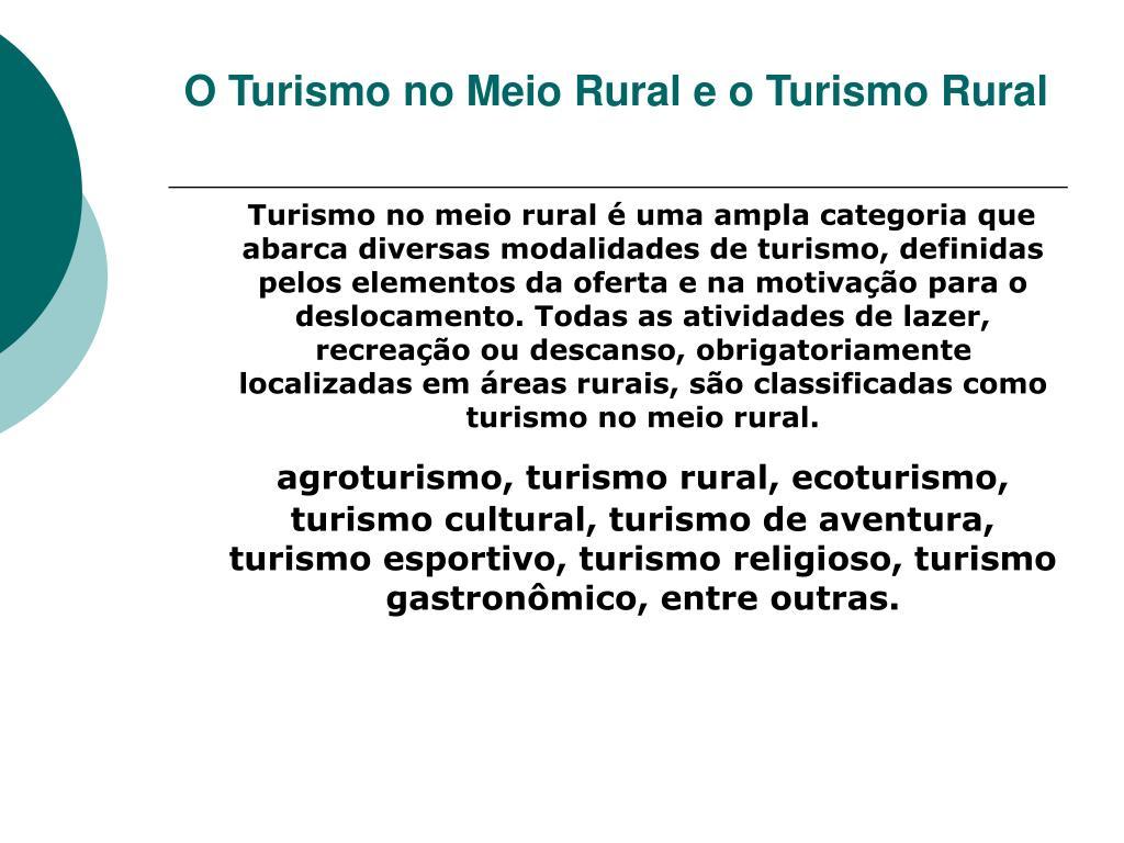 O Turismo no Meio Rural e o Turismo Rural
