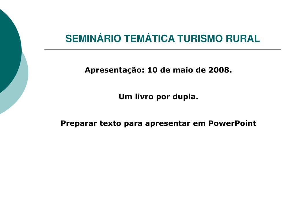 SEMINÁRIO TEMÁTICA TURISMO RURAL