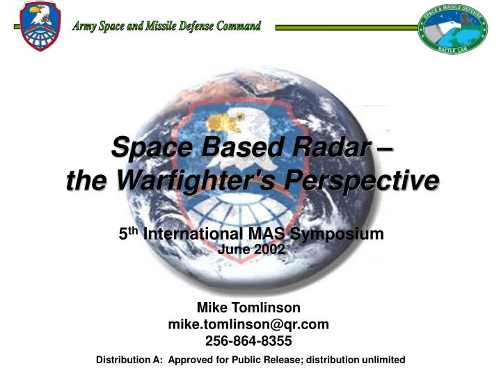 Space Based Radar –
