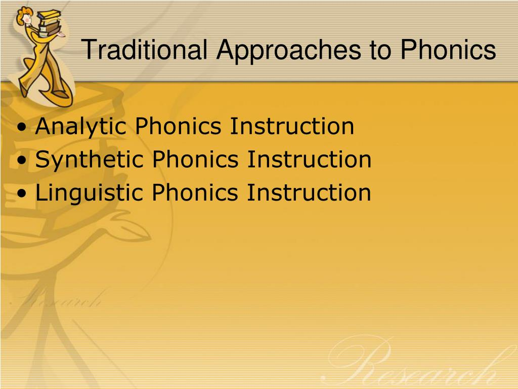 Traditional Approaches to Phonics