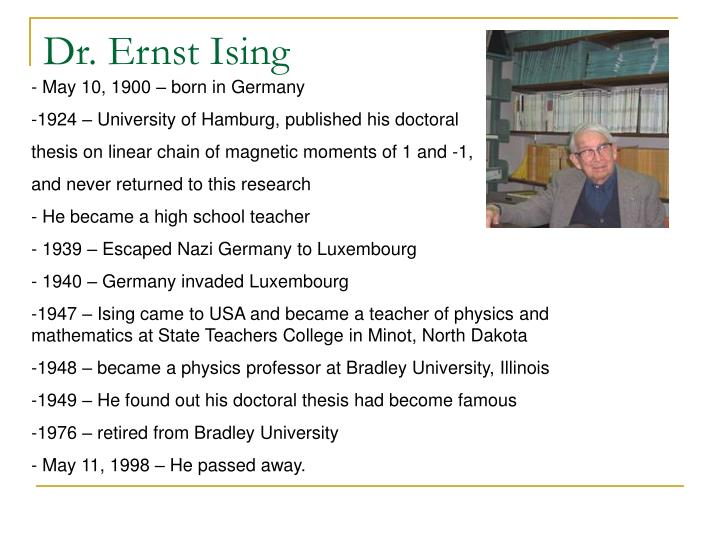Dr. Ernst Ising