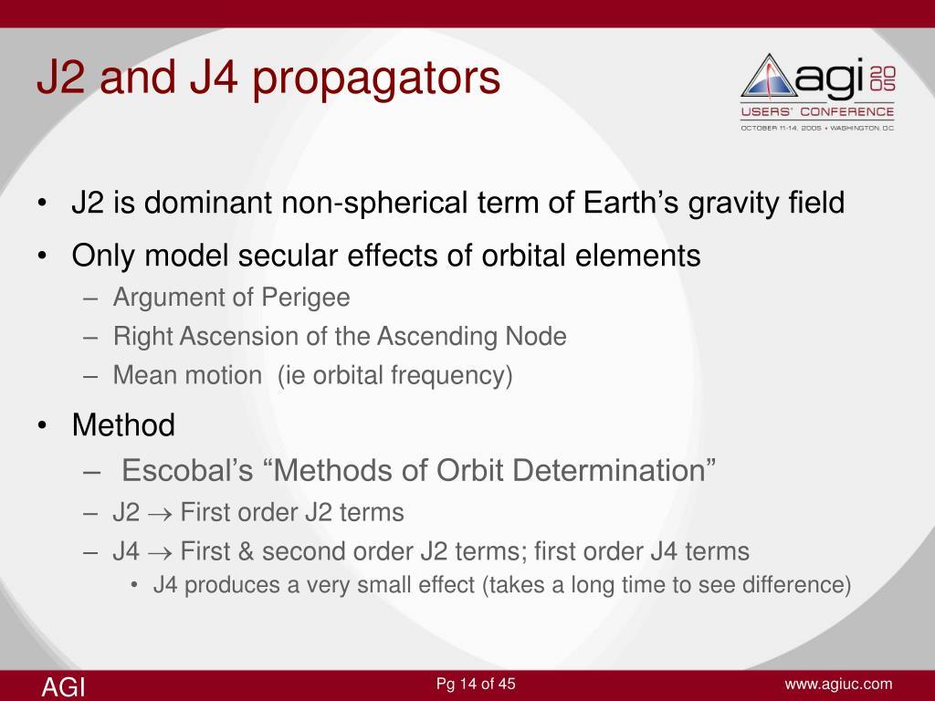J2 and J4 propagators