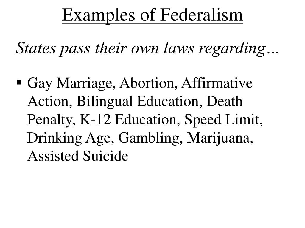 Examples of Federalism
