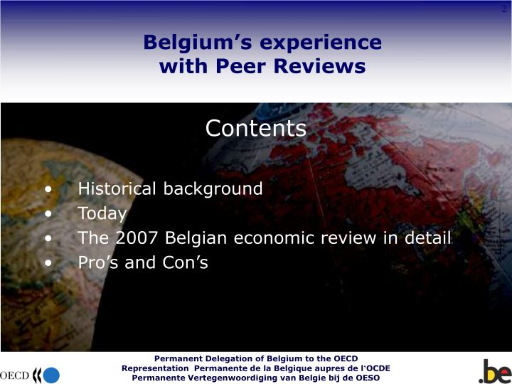 Belgium s experience with peer reviews