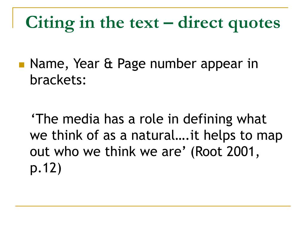 Citing in the text – direct quotes