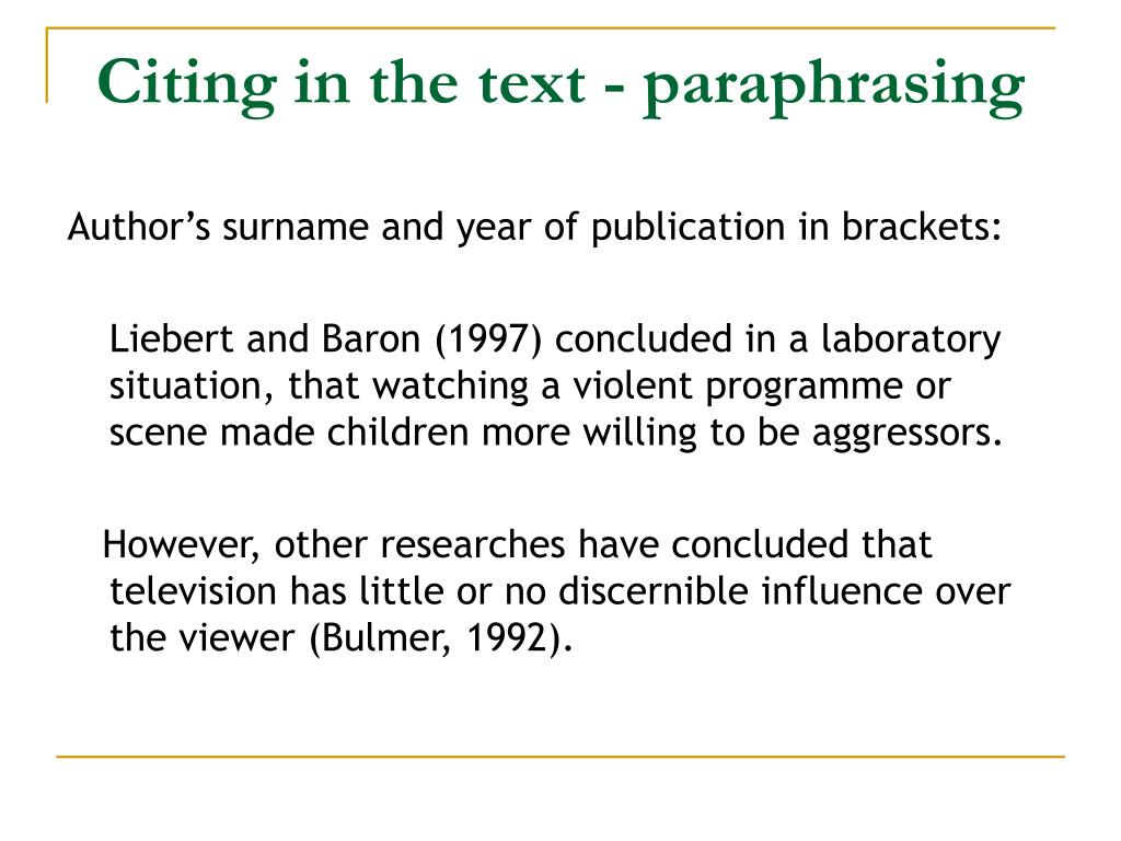 Citing in the text - paraphrasing