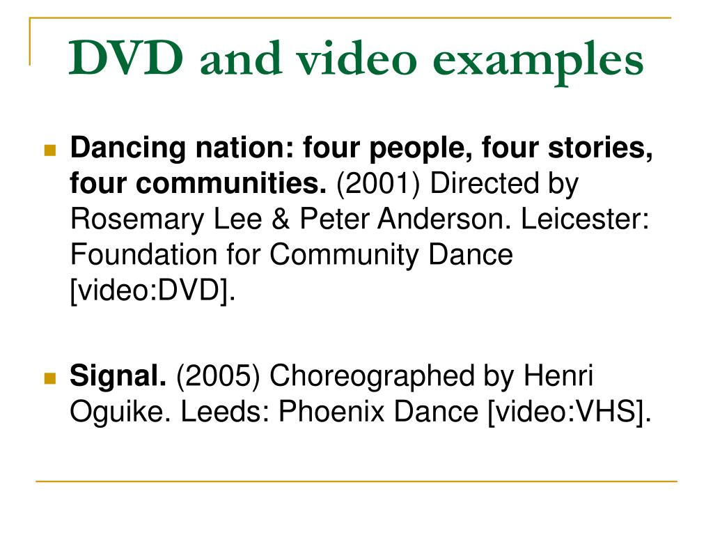 DVD and video examples