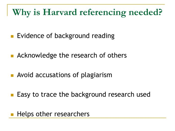Why is harvard referencing needed