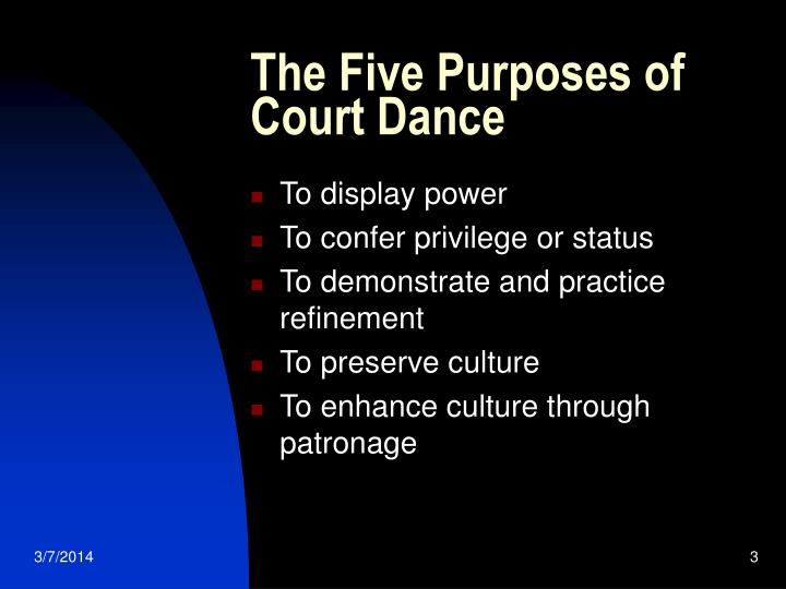 The five purposes of court dance