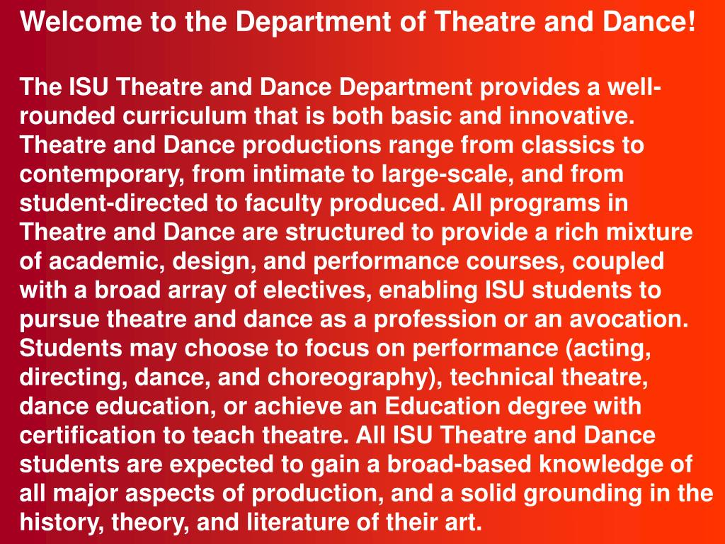 Welcome to the Department of Theatre and Dance!