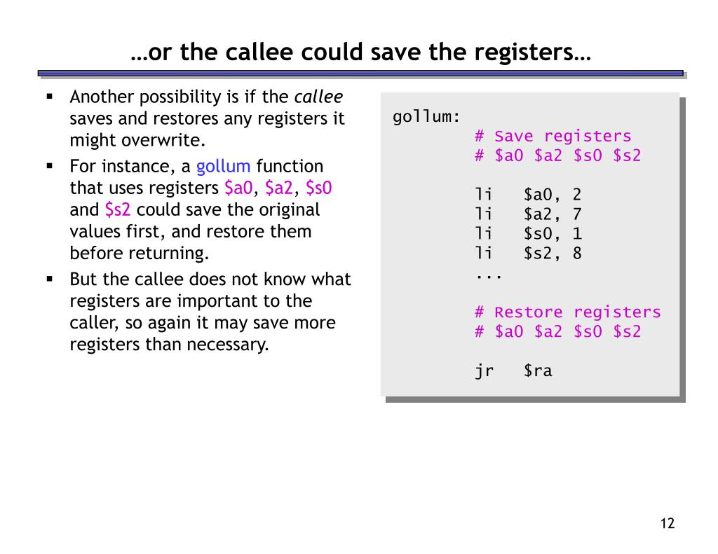 …or the callee could save the registers…