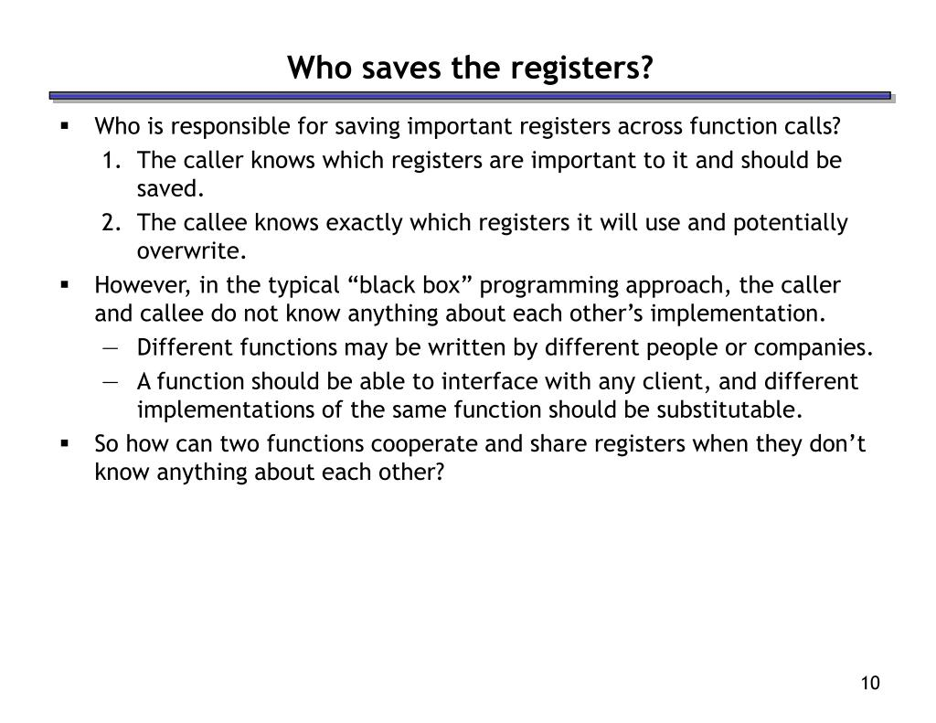 Who saves the registers?