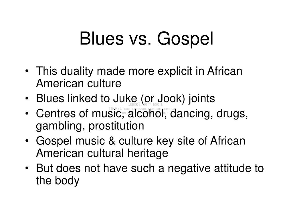 Blues vs. Gospel