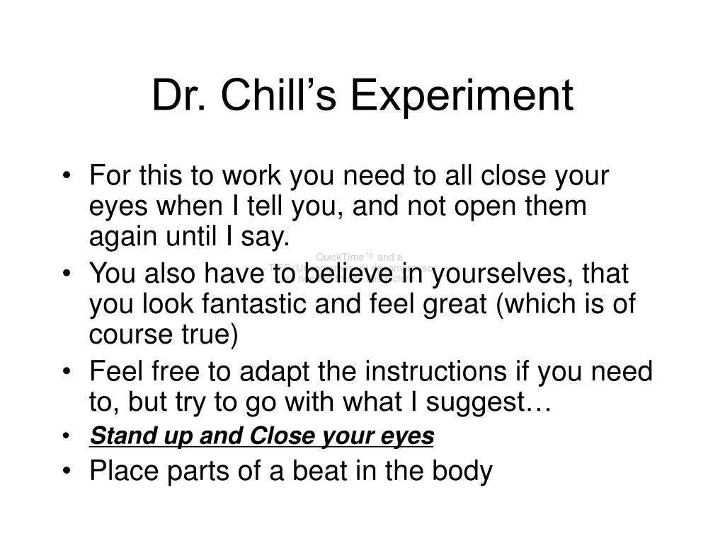 Dr. Chill's Experiment