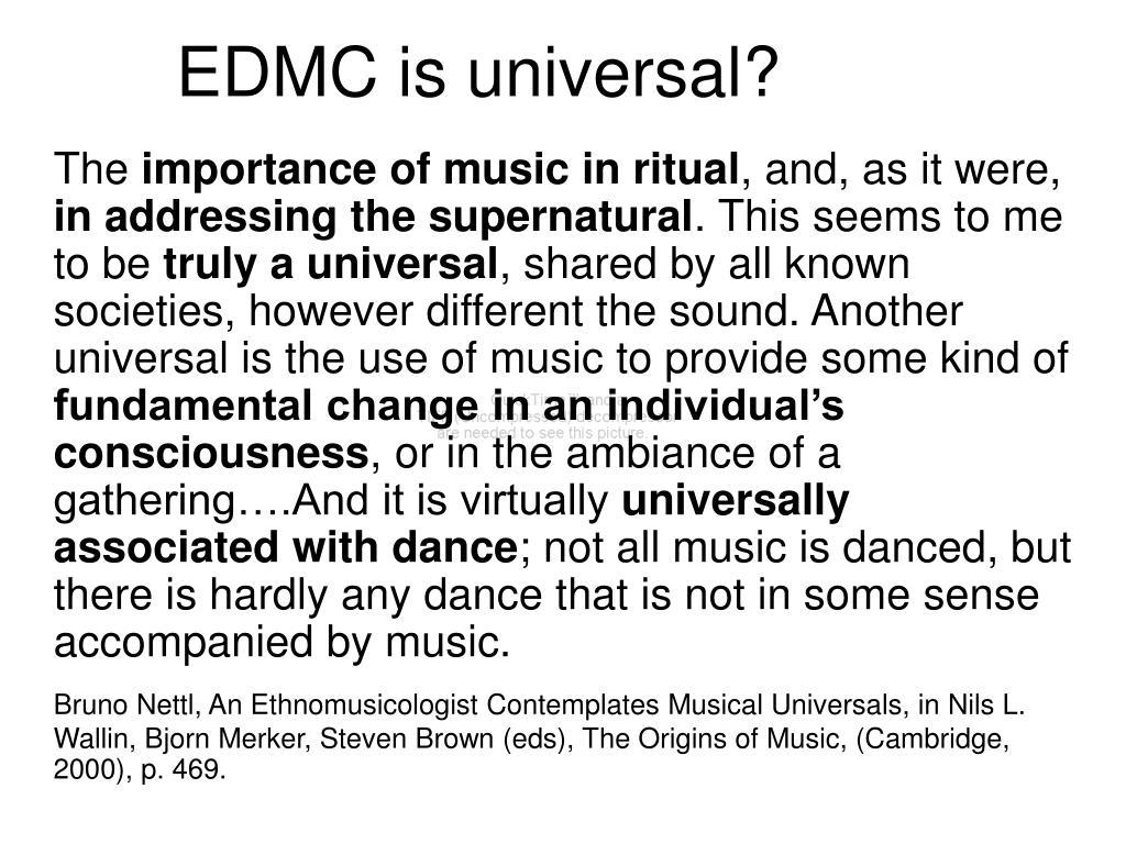 EDMC is universal?