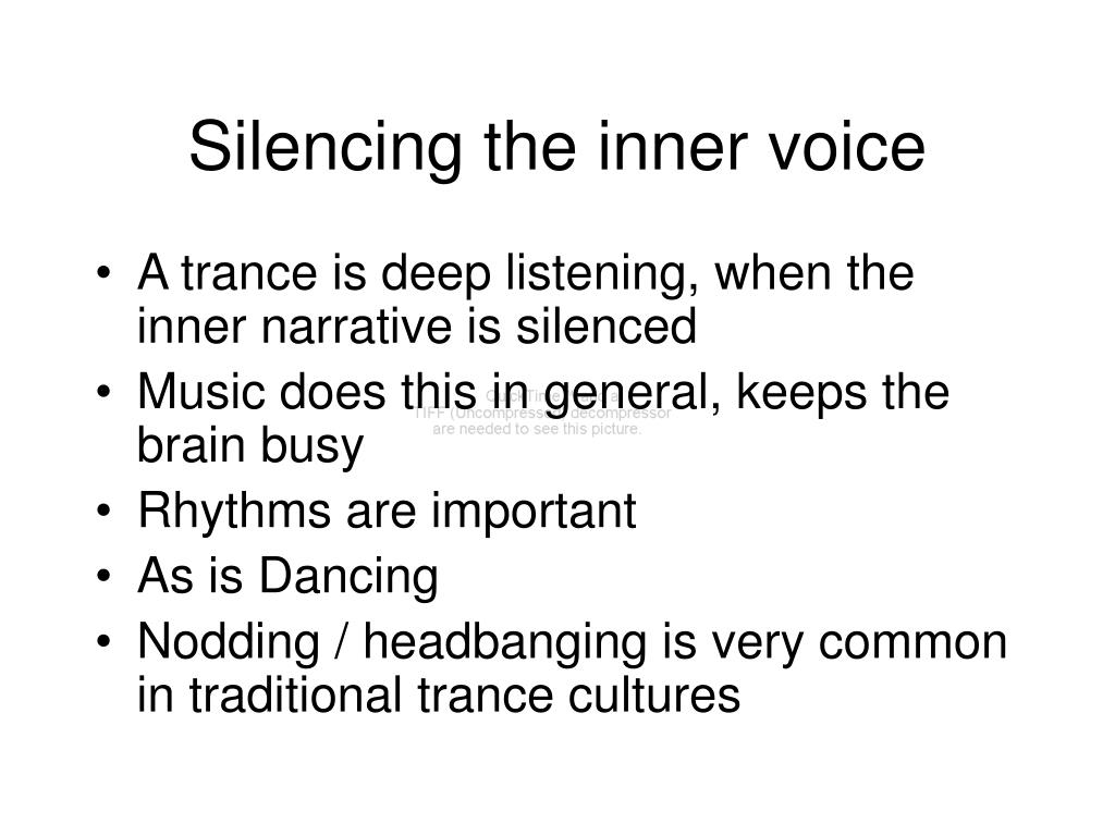Silencing the inner voice