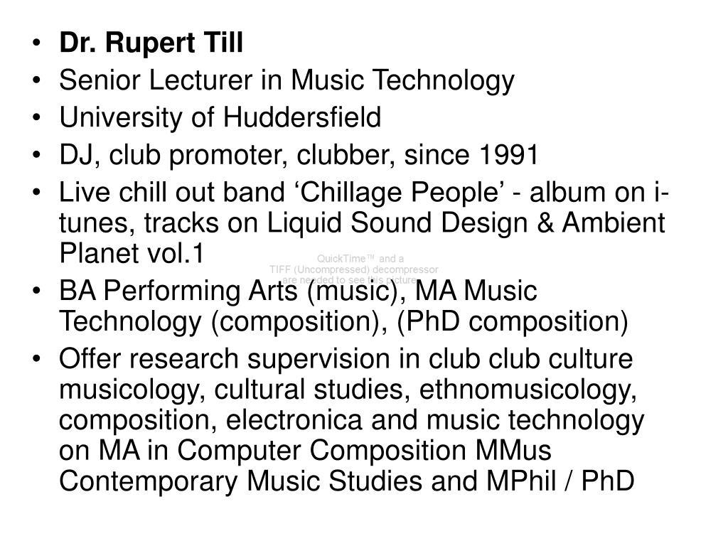 Dr. Rupert Till