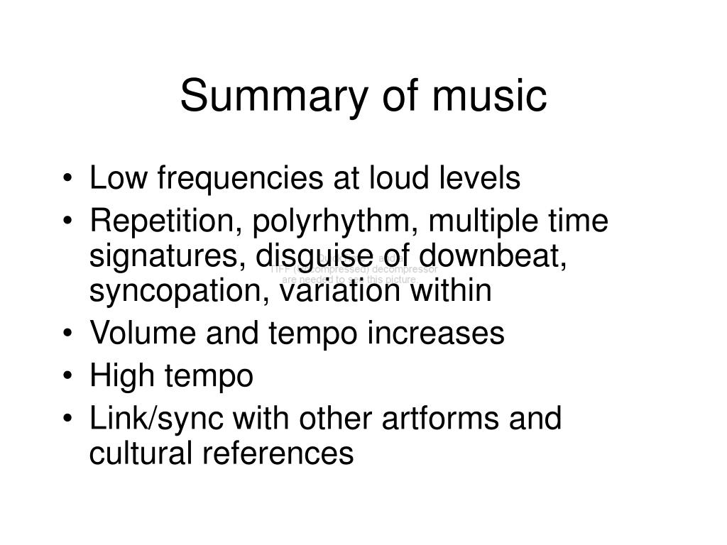 Summary of music