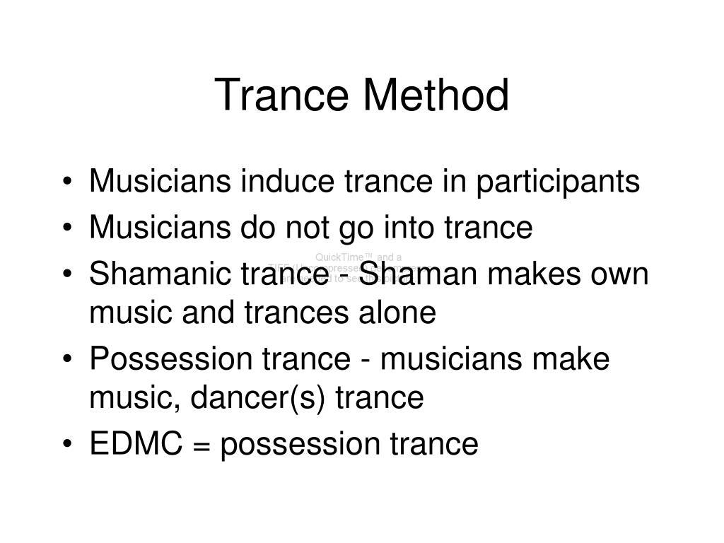 Trance Method
