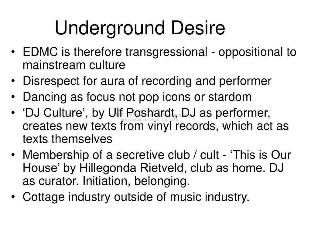 Underground Desire