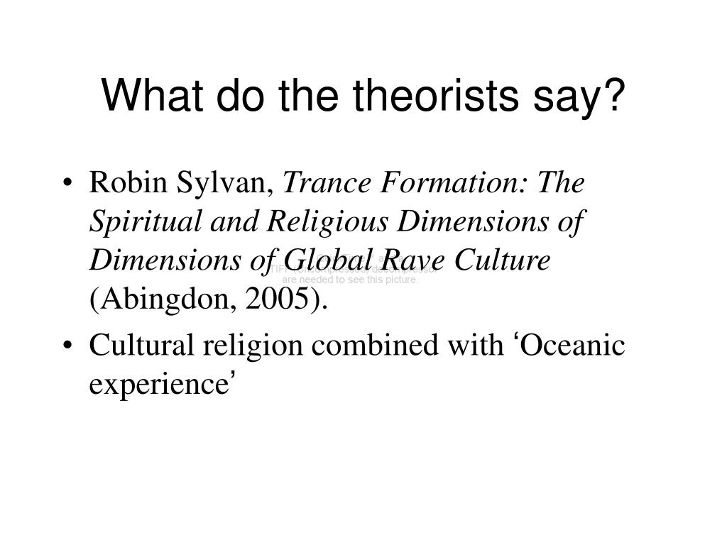 What do the theorists say?