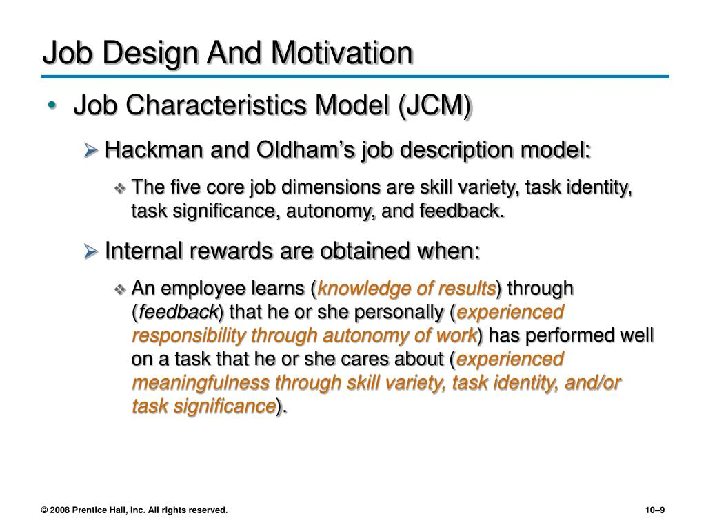 job design and employees motivation Mcdonald's and employee motivation essay no works employee motivation essay - in this individual project we will discuss the issues of fmc green river focusing on employee motivation, along with job design and employee motivation essay - employee motivation what motivates employees.
