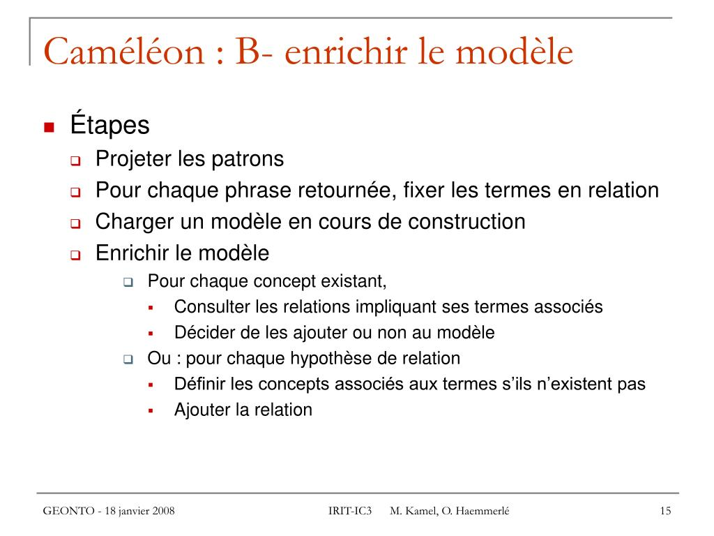 Caméléon : B- enrichir le modèle
