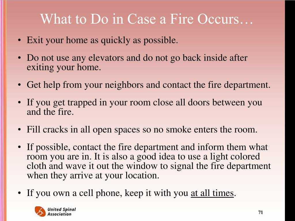 What to Do in Case a Fire Occurs…