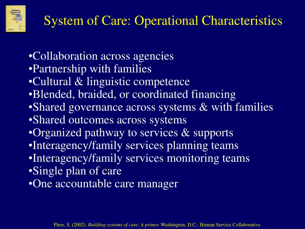 System of Care: Operational Characteristics