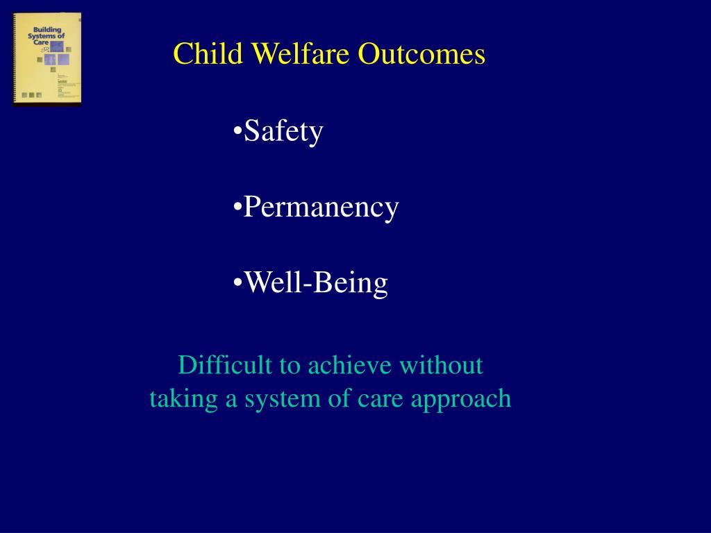 Child Welfare Outcomes