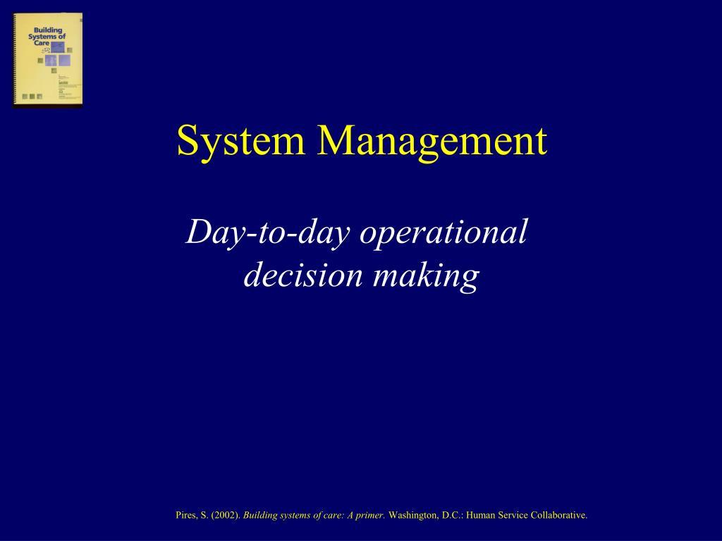 System Management