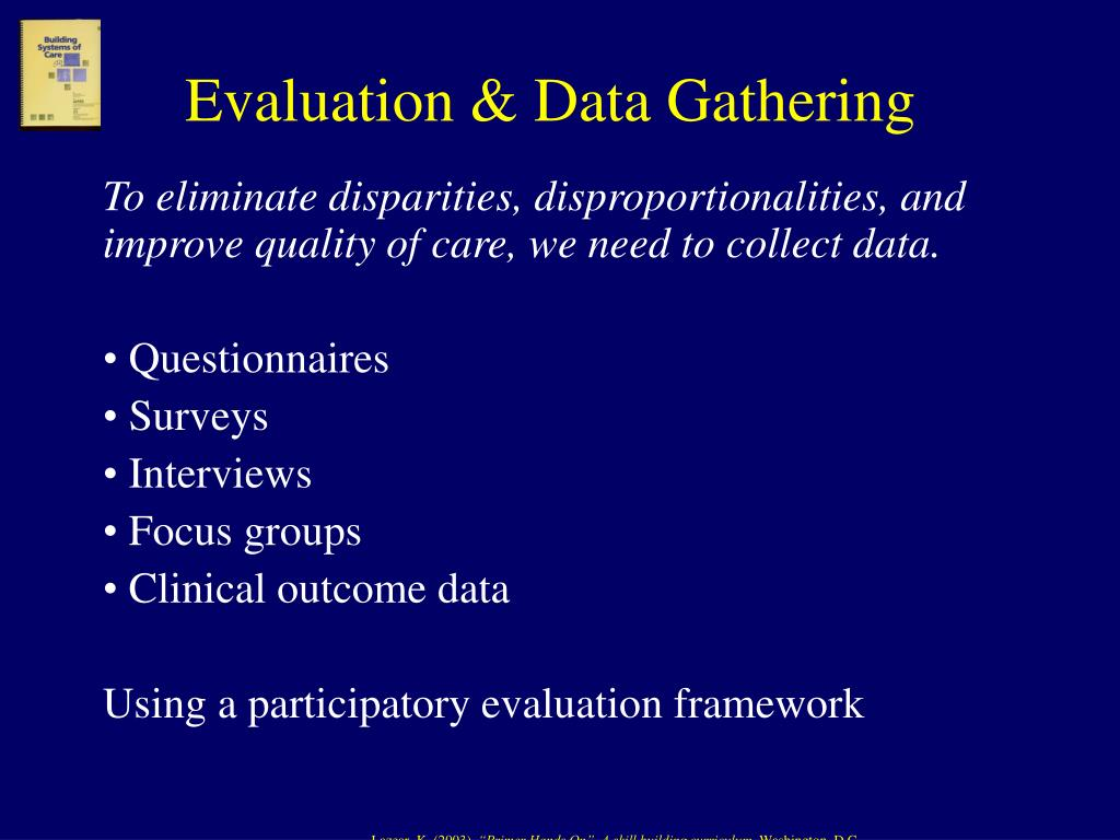 Evaluation & Data Gathering